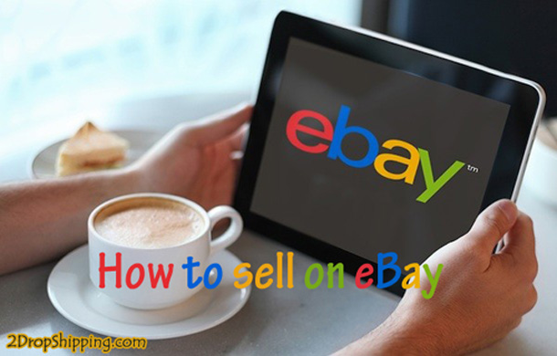 How to sell on eBay