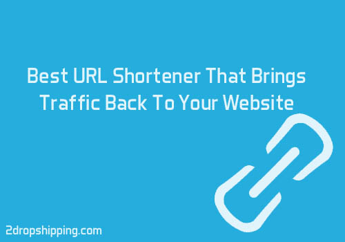 Best URL Shortener That Brings Traffic Back To Your Website