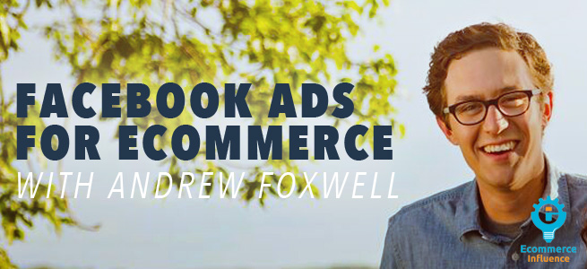 How To Drive More Ecommerce Sales With Facebook Advertising